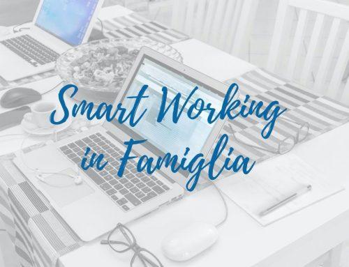 [Intervista] Smart Working in Famiglia