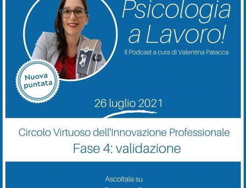 Circolo Virtuoso dell'Innovazione Professionale – fase 4: validazione